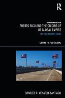 Puerto Rico and the Origins of U.S. Global Empire [Pdf/ePub] eBook