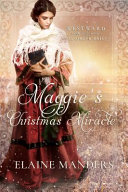 Maggie s Chrismas Miracle  Westward Home and Hearts Mail Order Brides