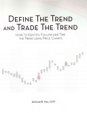 Define the Trend and Trade the Trend