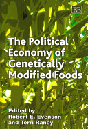The Political Economy of Genetically Modified Foods Book