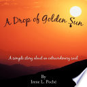 A Drop of Golden Sun