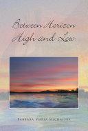 Between Horizon High and Low ebook