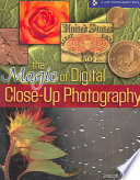 The Magic of Digital Close up Photography