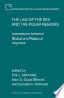The Law of the Sea and the Polar Regions