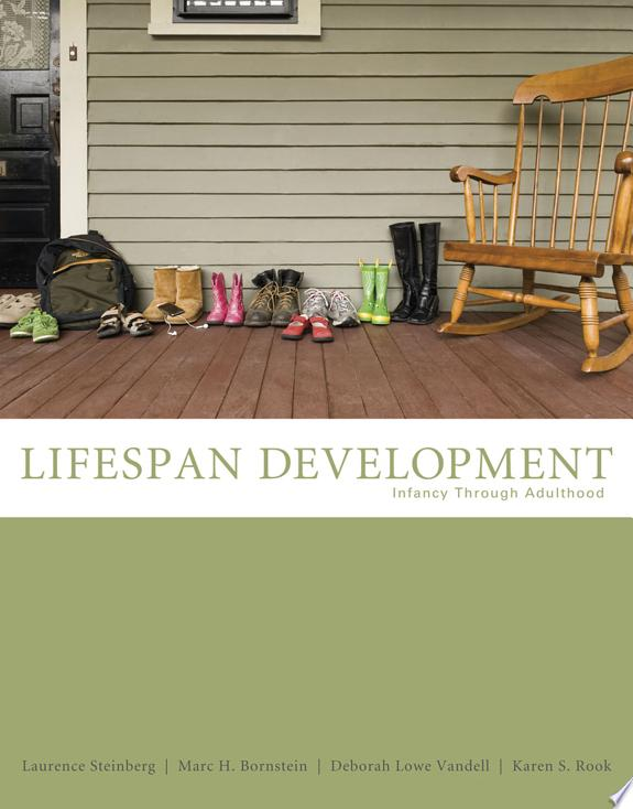 Life-Span Development: Infancy Thro