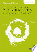 """Sustainability Principles and Practice"" by Margaret Robertson"