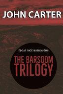 The Barsoom Trilogy