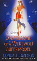 Confessions of a Werewolf Supermodel [Pdf/ePub] eBook