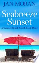 Summer Beach  Seabreeze Sunset