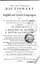 A New and Complete Dictionary of the English and Dutch Languages