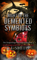 Night of the Demented Symbiots [Pdf/ePub] eBook