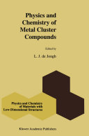 Physics and Chemistry of Metal Cluster Compounds Pdf/ePub eBook