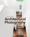 Architectural Photography, 3rd Edition
