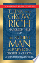 Think and Grow Rich and The Richest Man in Babylon  Original Classic Editions