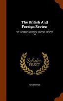 The British And Foreign Review