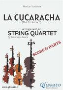 La Cucaracha   String Quartet score   parts