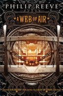 Fever Crumb: A Web of Air [Pdf/ePub] eBook