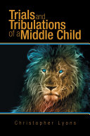 Trials and Tribulations of a Middle Child Pdf/ePub eBook