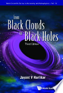 From Black Clouds To Black Holes  Third Edition