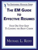 The EM Guide to Effective Resumes