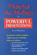 Playful Activities for Powerful Presentations