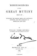 Reminiscences of the Great Mutiny 1857 59