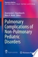 Pulmonary Complications of Non-Pulmonary Pediatric Disorders