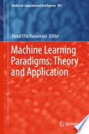 Machine Learning Paradigms  Theory and Application