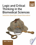 Logic and Critical Thinking in the Biomedical Sciences