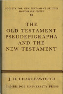 The Old Testament Pseudepigrapha and the New Testament
