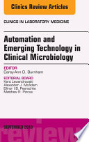 Automation And Emerging Technology In Clinical Microbiology An Issue Of Clinics In Laboratory Medicine  Book PDF