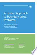 A Unified Approach to Boundary Value Problems
