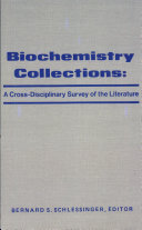 Biochemistry Collections, a Cross-disciplinary Survey of the Literature