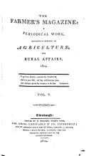 The Farmer s Magazine  A Periodical Work  Exclusively Devoted to Agriculture  and Rural Affairs 1804