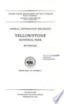 Circular of General Information Regarding Yellowstone National Park  Wyoming