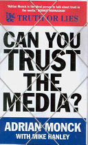 Can You Trust The Media