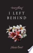 Everything I Left Behind