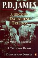 A Second Dalgliesh Trilogy