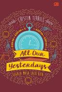 All our Yesterdays - Segala Masa Lalu Kita Pdf