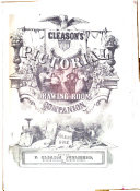 Gleason s Pictorial Drawing room Companion