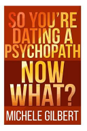 So You re Dating a Psychopath