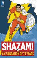 Shazam!: A Celebration of 75 Years [Pdf/ePub] eBook