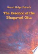 The Essence of the Bhagavad Gita Book PDF