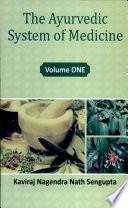 Ayurvedic System Of Medicine (the) (in 2 Vols.)