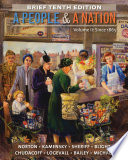 A People and a Nation  Volume II  Since 1865  Brief Edition