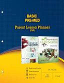 Basic Pre Med Parent Lesson Plan