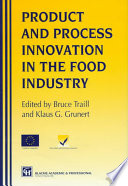 Products And Process Innovation In The Food Industry Book PDF