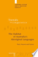 The Habitat of Australia s Aboriginal Languages
