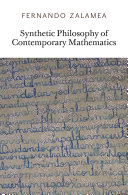 Synthetic Philosophy of Contemporary Mathematics
