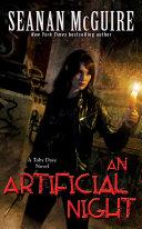 An Artificial Night  Toby Daye Book 3